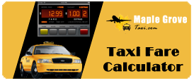 Maple Grove Airport Taxi Fare Calculator